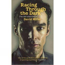Orion Cordee Racing Through The Dark: The Fall & Rise Of David Millar No Colour