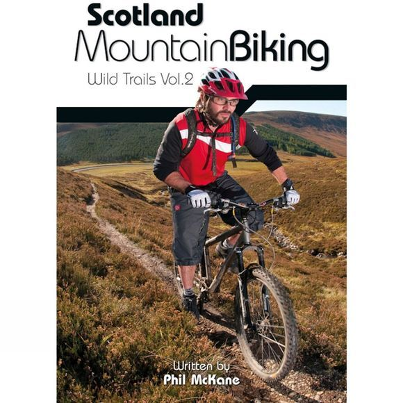 Vertebrate Publishing Scotland Mountain Biking: The Wild Trails Volume 2 No Colour