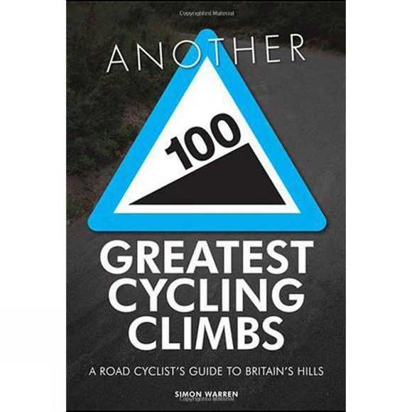 Frances Lincoln Cordee Another 100 Greatest Cycling Climbs Book No Colour